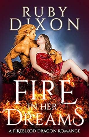 Fire in Her Dreams (Fireblood Dragons, #9)