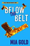 Below the Belt (A Holly Hands Cozy Mystery, #3)