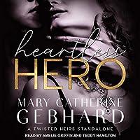Heartless Hero (Crowne Point #1)