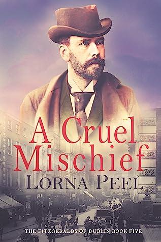 A Cruel Mischief (The Fitzgeralds of Dublin, #5)