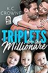 Triplets for the Millionaire: A Secret Baby Romance (Doctors of Denver Book 4)