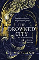 The Drowned City (Daniel Pursglove #1)