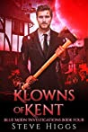 The Klowns of Kent (Blue Moon Investigations, #4)