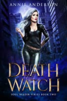 Death Watch (Soul Reader, #2)