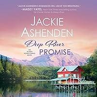 Deep River Promise (Alaska Homecoming, #2)