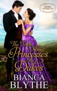 The Truth About Princesses and Dukes (The Duke Hunters Club, #6)
