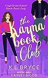 The Karma Book Club: A Romantic Comedy (The Club, #2)
