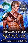 Dragon Guard Scholar: Dragon Guard of the Northern Isles Book 2
