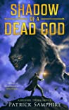 Shadow of a Dead God (Mennik Thorn, #1)