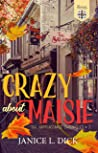 Crazy About Maisie (Happenstance Chronicles #2)