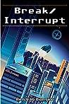 Break/Interrupt