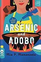 Arsenic and Adobo (Tita Rosie's Kitchen Mystery, #1)