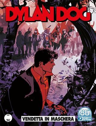 Dylan Dog n. 415: Vendetta in maschera