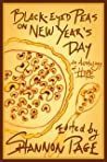Black-Eyed Peas on New Year's Day: An Anthology of Hope