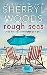 Rough Seas: Hot Money / Hot Schemes (Molly DeWitt Mysteries #3-4)