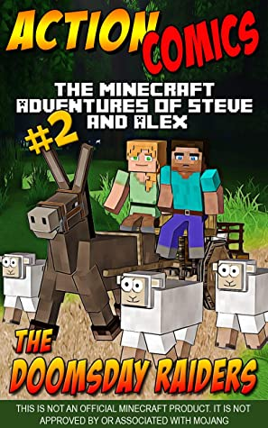 Action Comics: The Minecraft Adventures of Steve and Alex: The Doomsday Raiders – Part 2
