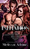 The Initiation (Beverly Hills Prep Academy, #1)