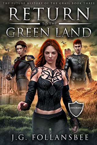 Return to the Green Land (The Future History of the Grail Book 3)