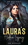 Laura's Hidden Legacy: The Mansion