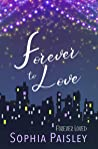 Forever to Love: An enchanting sweet romance (Forever Loved Book, #1)