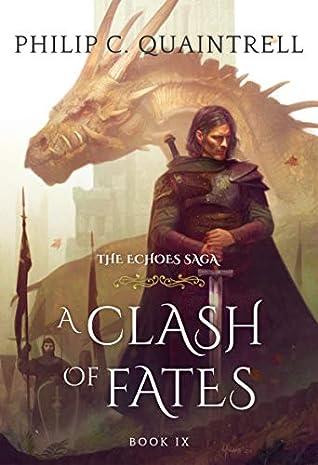 A Clash of Fates (The Echoes Saga, #9)