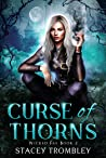 Curse of Thorns (Wicked Fae, #2)