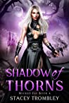 Shadow of Thorns (Wicked Fae Book 4)