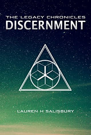 Discernment (The Legacy Chronicles, #3)