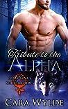 Tribute to the Alpha: A Wolf-Shifter Romance (Alma Venus Shifter-Brides)