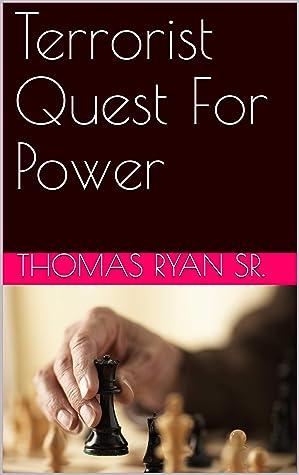 Terrorist Quest For Power