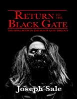 Return to the Black Gate