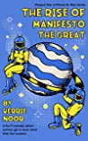 The Rise Of Manifesto The Great: A Sci Fi Comedy Where Women Wear The Trousers (Planet Hy Man)