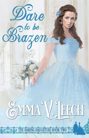 Dare to Be Brazen (Daring Daughters, #2)
