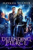 Defending Pierce (Iron Mountain Book 2)