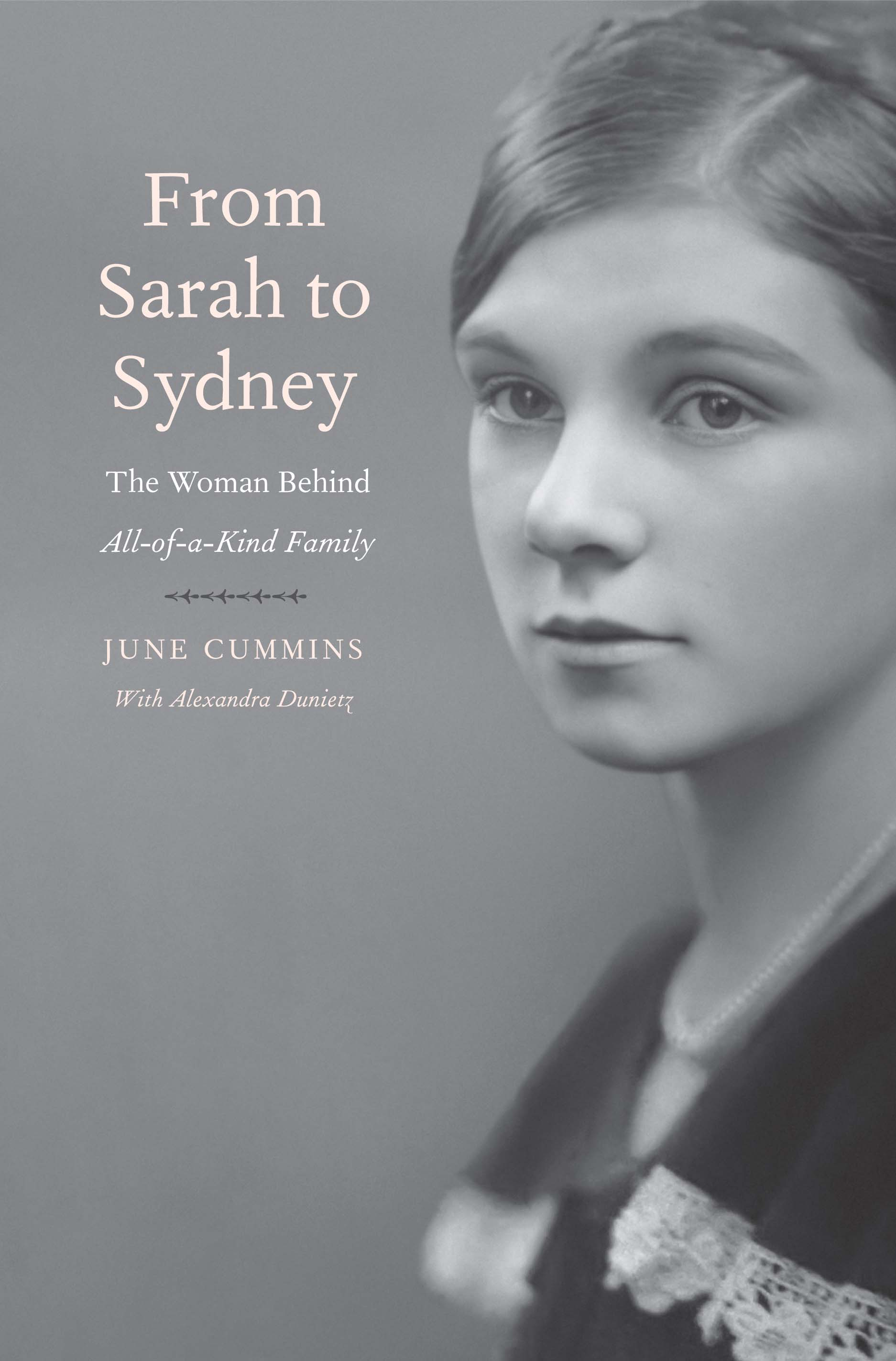 From Sarah to Sydney: The Woman Behind All-of-a-Kind Family
