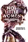 Not Little Women:...