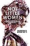 Not Little Women:...