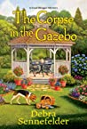 The Corpse in the Gazebo (A Food Blogger Mystery Book 5)