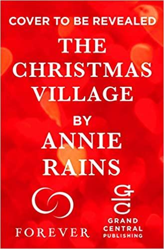 The Christmas Village (Somerset Lake, #2)