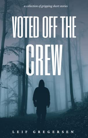 Voted Off the Crew by Leif Gregersen