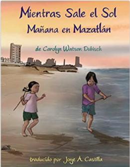 Mientras Sale el Sol: Mañana en Mazatlán
