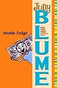 Double Fudge (Fudge, #5)
