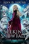 Seeking Snow Falls (Snow Falls Pride #1)