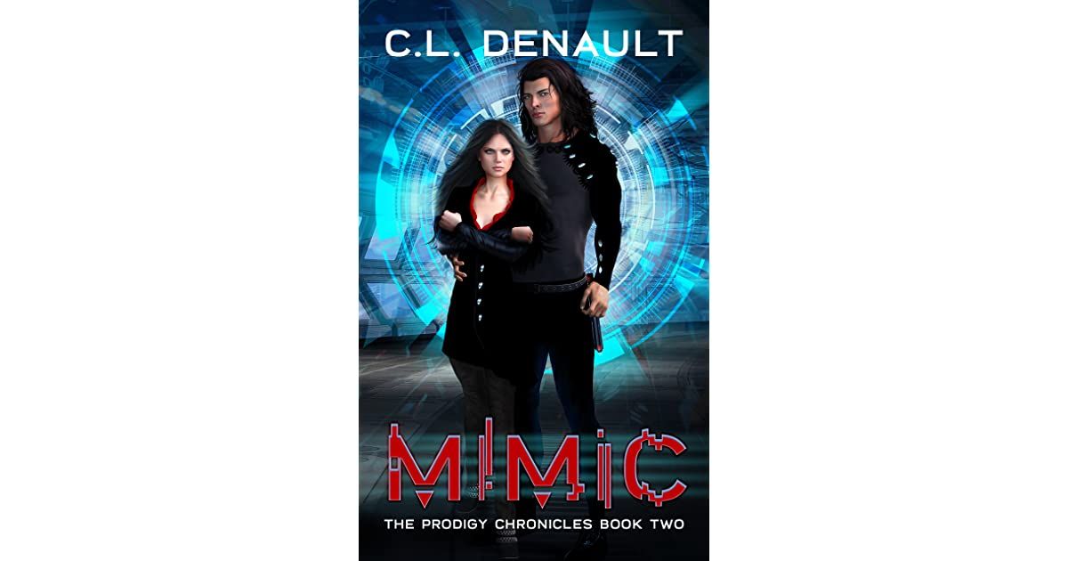 Mimic The Prodigy Chronicles 2 By Cl Denault