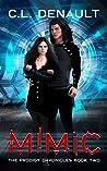 Mimic (The Prodigy Chronicles, #2)