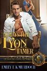 Always the Lyon Tamer (Never the Bride, #10.5; The Lyon's Den)