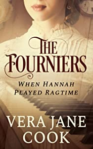 The Fourniers (When Hannah Played Ragtime #1)