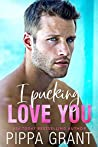 I Pucking Love You (The Copper Valley Thrusters #5)