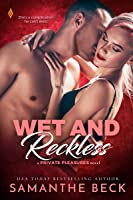 Wet and Reckless (Private Pleasures Book 4)