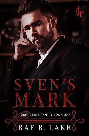 Sven's Mark (Juric Crime Family, #1)